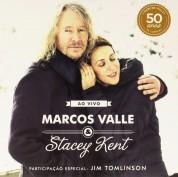Marcos Valle, Stacey Kent: Ao Vivo - Plak