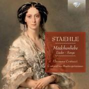 Eleonore Contucci, Costantino Mastroprimiano: Staehle: Mädchenliebe, Songs - CD