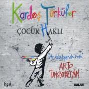 Kardeş Türküler: Çocuk Haklı - CD