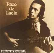Paco de Lucia: Fuente Y Caudal - Plak