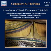 Çeşitli Sanatçılar: Composers at the Piano - An Anthology of Historic Performances (1928-1949) - CD