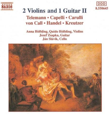 Anna Hölbling, Quido Hölbling, Jozef Zsapka, Jan Slavik: 2 Violins + 1 Guitar Vol.2 (Telemann, Capelli, Carulli, Call, Händel, Kreutzer) - CD