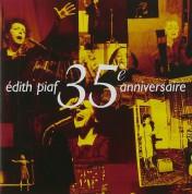 Edith Piaf: 35e Anniversaire - CD