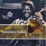 Andre Toussaint: Bahamian Ballads - CD