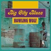Howlin' Wolf: Big City Blues - Plak
