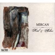 Mircan: Kül & Ashes - CD