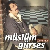 Müslüm Gürses: Dünya Yalan - Plak