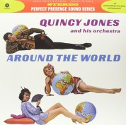 Quincy Jones & And His Orchestra: Around The World - Plak