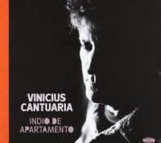 Vinicius Cantuaria: Indio De Apartamento - CD