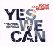 World Saxophone Quartet: Yes We Can - CD