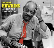Coleman Hawkins With The Red Garland Trio + At Ease With Coleman Hawkins (Artwork By Iconic Photographer William Claxton). - CD