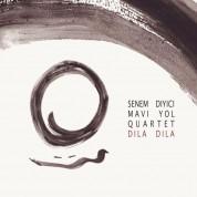 Senem Diyici, Mavi Yol Quartet: Dila Dila - CD