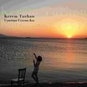 Kerem Turhan: Uçurtma Uçuran Kız - CD