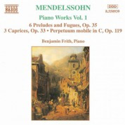 Mendelssohn: 6 Preludes and Fugues, Op. 35 / 3 Caprices, Op. 37 - CD