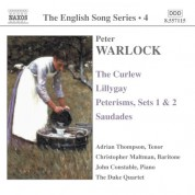 Warlock: Curlew (The) / Lillygay / Peterisms / Saudades (English Song, Vol. 4) - CD