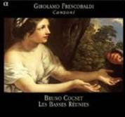 Les Basses Reunies, Bruno Cocset: Girolamo Frescobaldi - Canzoni - CD