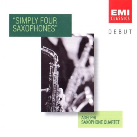 Adelphi Saxophone Quartet: Simply Four Saxophones - CD