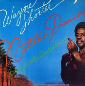 Wayne Shorter: Native Dancer - Plak