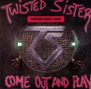 Twisted Sister: Come Out And Play - CD
