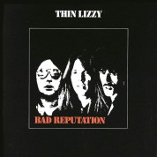 Thin Lizzy: Bad Reputation - Plak