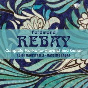Luigi Magistrelli, Massimo Laura: Rebay: Complete Music for Clarinet & Guitar - CD