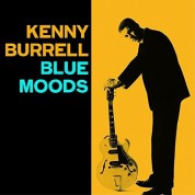 Kenny Burrell: Blue Moods  + Bright's Spots + 3 Bonus Tracks - CD