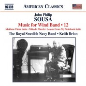 Keith Brion, Royal Swedish Navy Band: Sousa: Music for Wind Band, Vol. 12 - CD