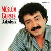 Müslüm Gürses: Arkadaşım - CD