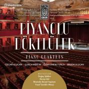 Özcan Ulucan, Birsen Ulucan, Ulrich Mertin, Ozan Evrim Tunca: Piyano Dörtlüler - CD