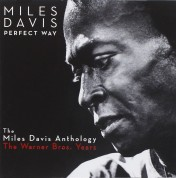 Miles Davis: Perfect Way: the Anthology -the Warner Bros. Years - CD