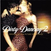 Çeşitli Sanatçılar: Dirty Dancing 2 (Original Motion Picture Soundtrack) - CD