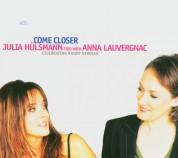 Julia Hülsmann Trio, Anna Lauvergnac: Come Closer - Celebrating Randy Newman - CD
