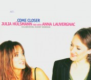 Julia Hülsmann Trio, Anna Lauvergnac: Come Closer - Celebrating Randy Newman - CD