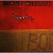 Bobby Watson: Advance - CD