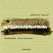 Armen Chaakmakian: Ceremonies - CD