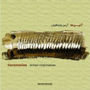 Armen Chaakmakian: Ceremonies - CD