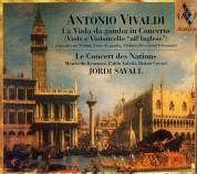 Le Concert des Nations, Jordi Savall: Antonio Vivaldi: La Viola da gamba in concerto - CD