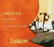Marcel Cassellas, Juan Carmona, Giraldillo: Terres Du Sud: Spain - CD