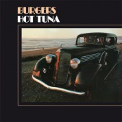 Hot Tuna: Burgers - Plak