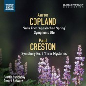 Gerard Schwarz: Copland: Appalachian Spring Suite - Symphonic Ode - Creston: Symphony No. 3, 'Three Mysteries' - CD