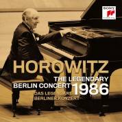 Vladimir Horowitz: Legendary Berlin Concert 1986 - CD