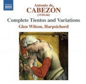 Glen Wilson: Cabezon: Complete Tientos & Variations - CD