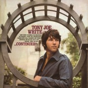 Tony Joe White: Continued - Plak