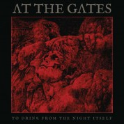 At The Gates: To Drink From The Night Itself - Plak