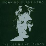 John Lennon: Working Class Hero: The Definitive Lennon - CD