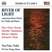 Tim Fain: River of Light: American Short Works for Violin and Piano - CD