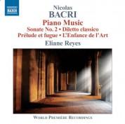 Eliane Reyes: Bacri: Piano Works - CD