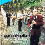 Selim Sesler: Keşan'a Giden Yollar - CD