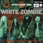 White Zombie: Astro-Creep: 2000 - Plak