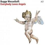 Bugge Wesseltoft: Everybody Loves Angels - Plak